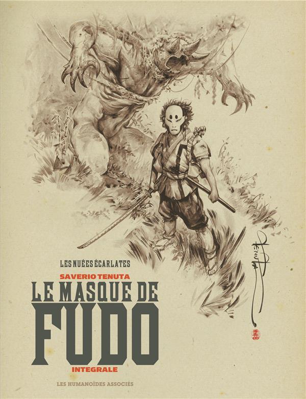 LES NUEES ECARLATES  -  LE MASQUE DE FUDO  -  INTEGRALE T.1 A T.4