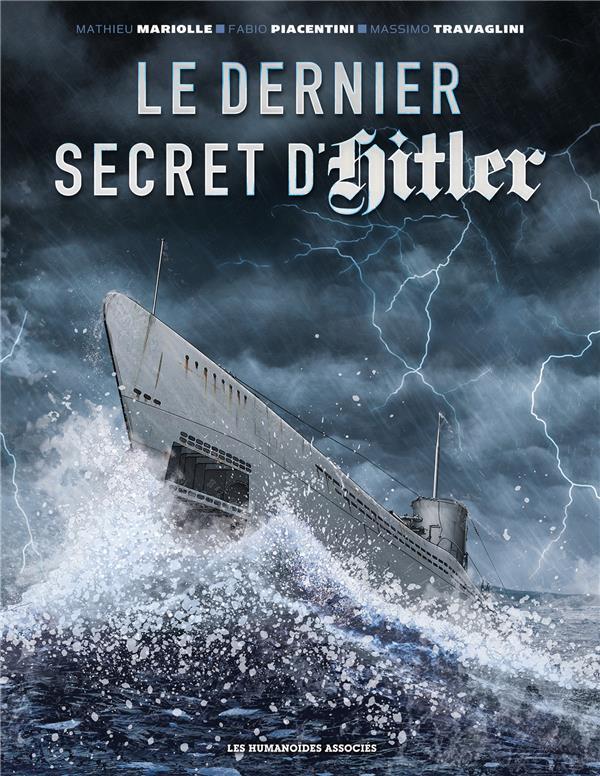 LE DERNIER SECRET D'HITLER MARIOLLE/PIACENTINI CASTERMAN