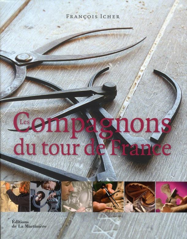 LES COMPAGNONS DU TOUR DE FRANCE ICHER F MARTINIERE BL