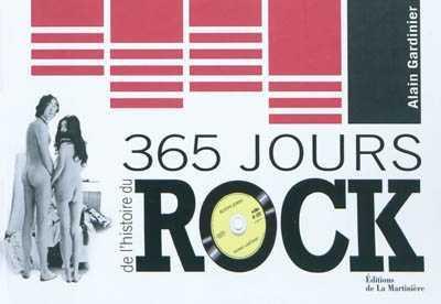 365 JOURS DE L'HISTOIRE DU ROCK GARDINIER ALAIN MARTINIERE BL