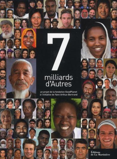 7 MILLIARDS D'AUTRES FONDATION GOODPLANET MARTINIERE BL