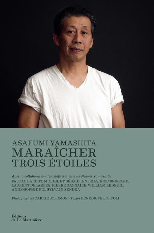 MARAICHER TROIS ETOILES YAMASHITA/BORTOLI MARTINIERE BL