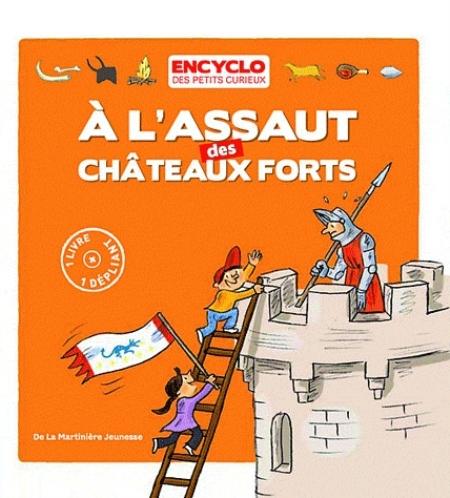 A L'ASSAUT DES CHATEAUX FORTS
