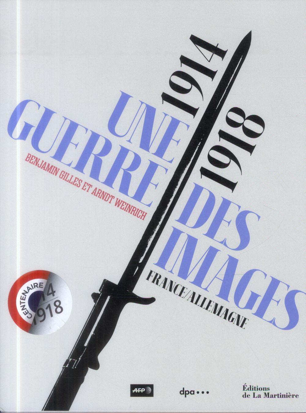 14-18, UNE GUERRE DES IMAGES  -  FRANCE-ALLEMAGNE GILLES BENJAMIN AFP