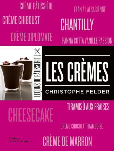 LES CREMES FELDER, CHRISTOPHE La Martinière