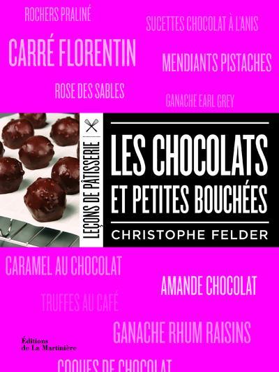 LES CHOCOLATS ET PETITES BOUCHEES FELDER C La Martinière