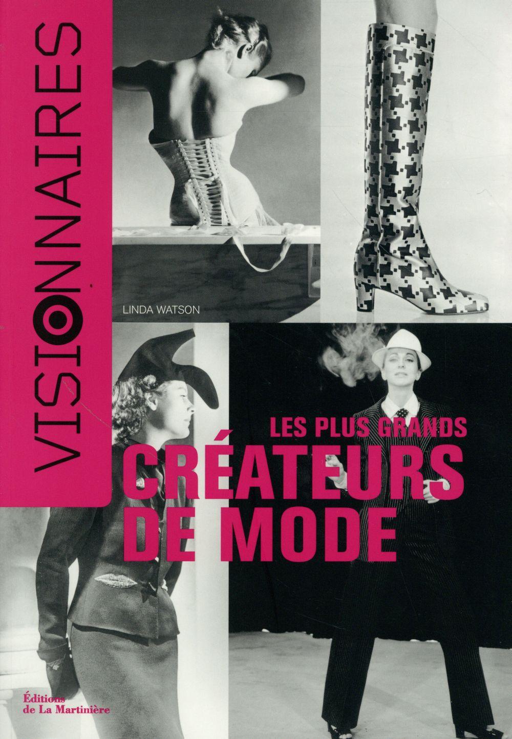 PLUS GRANDS CREATEURS DE MODE. VISIONNAIRES (LES)