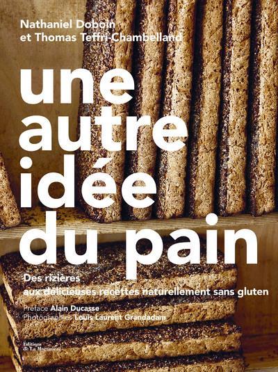 UNE AUTRE IDEE DU PAIN DOBOIN, NATHANIEL / TEFFRI-CHA MARTINIERE BL