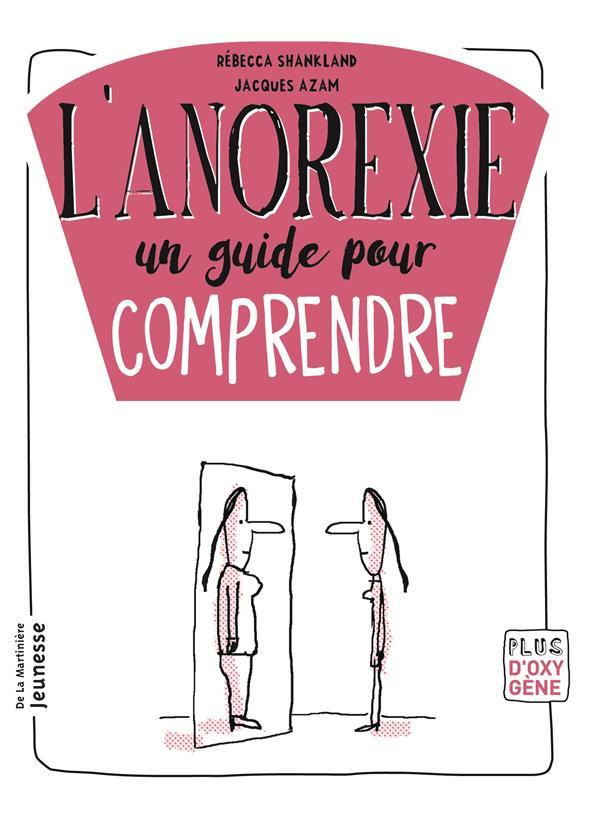 L'ANOREXIE, UN GUIDE POUR COMPRENDRE  MARTINIERE BL