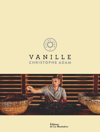 Vanille ADAM, CHRISTOPHE MARTINIERE BL