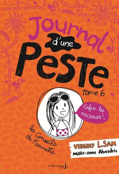 JOURNAL D'UNE PESTE - TOME 6 ENFIN LES VACANCES !  MARTINIERE BL