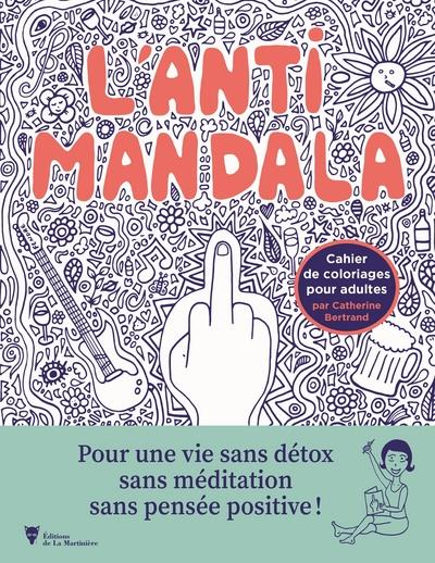 l'anti mandala BERTRAND CATHERINE NC