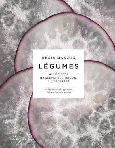 LEGUMES - 70 LEGUMES, GESTES TECHNIQUES,100 RECETTES MARCON/NANNINI MARTINIERE BL