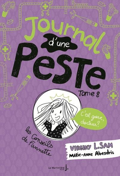 JOURNAL D'UNE PESTE T.8  -  C'EST GRAVE DOCTEUR ? L. SAM/ABESDRIS MARTINIERE BL