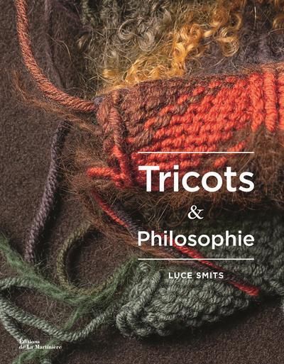 TRICOTS ET PHILOSOPHIE SMITS/VAILLANT MARTINIERE BL