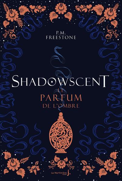SHADOWSCENT - TOME 1 LE PARFUM
