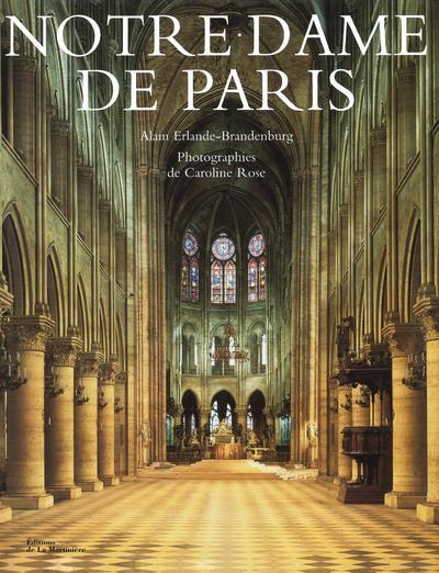 Notre Dame De Paris ALAIN ERLANDE-BRANDENBURG MARTINIERE BL