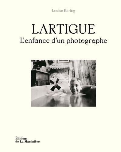 LARTIGUE     L'ENFANCE D'UN PHOTOGRAPHE