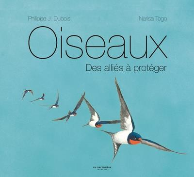 OISEAUX - DES ALLIES A PROTEGE DUBOIS/TOGO MARTINIERE BL