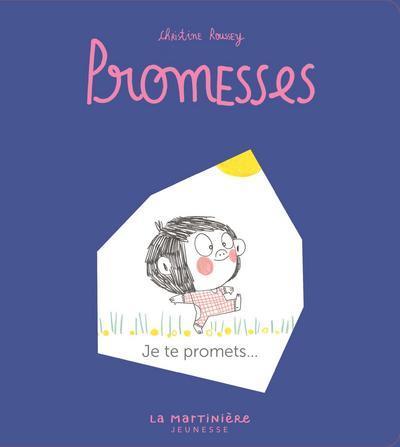 PROMESSES T.1  -  JE TE PROMETS ROUSSEY, CHRISTINE MARTINIERE BL