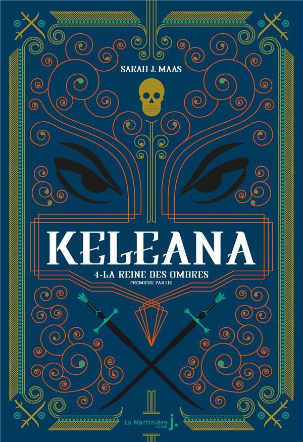 KELEANA T.4  -  LA REINE DES OMBRES MAAS, SARAH J. MARTINIERE BL