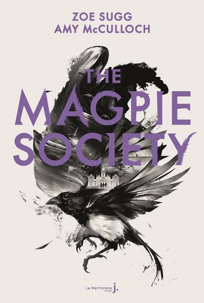 THE MAGPIE SOCIETY T.1 SUGG/MCCULLOCH MARTINIERE BL