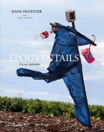 EPOUVANTAILS, UN ART EPHEMERE