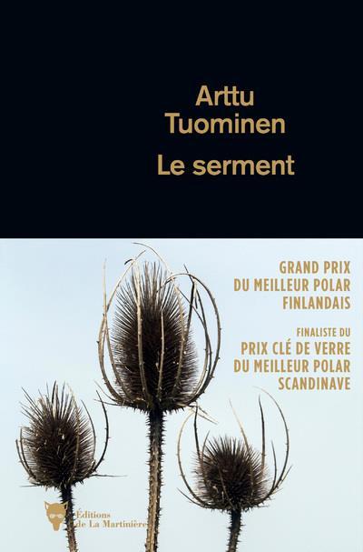 LE SERMENT TUOMINEN, ARTTU MARTINIERE BL