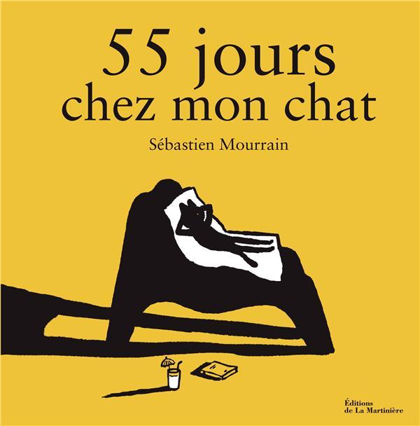 55 JOURS CHEZ MON CHAT MOURRAIN SEBASTIEN MARTINIERE BL