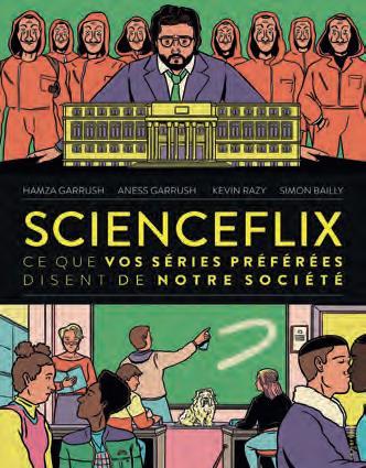 SCIENCEFLIX : CE QUE VOS SERIES PREFEREES DISENT DE NOTRE SOCIETE