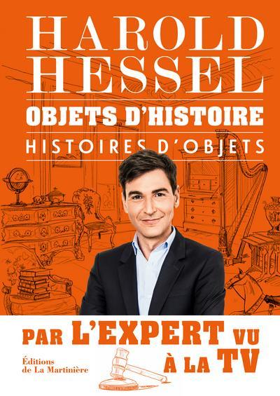 OBJETS D-HISTOIRE, HISTOIRES D-OBJETS