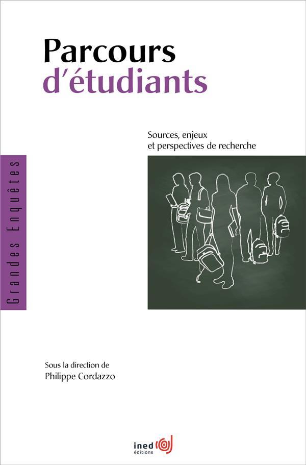 PARCOURS D-ETUDIANTS. SOURCES, ENJEUX ET PERSPECTIVES DE RECHERCHE