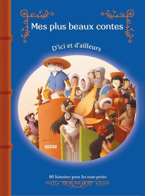 CONTES D ICI ET HISTOIRES D AILLEURS