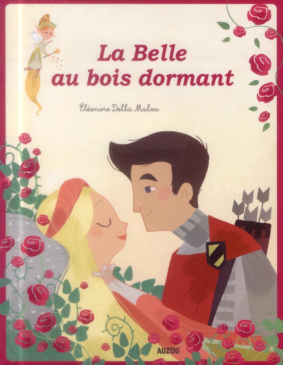 LA BELLE AU BOIS DORMANT  (NOUVELLE EDITION) Della Malva Eléonore Auzou