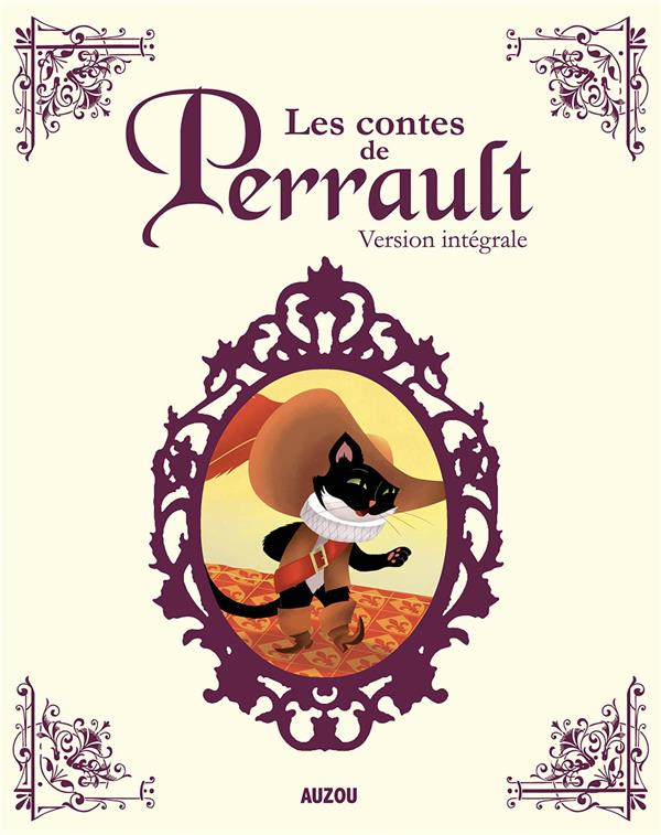 LES CONTES DE PERRAULT - VERSION INTEGRALE