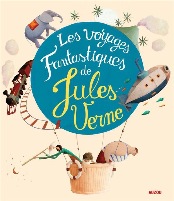 LES VOYAGES FANTASTIQUES DE JULES VERNE (COLL. RECUEIL UNIVERSEL)