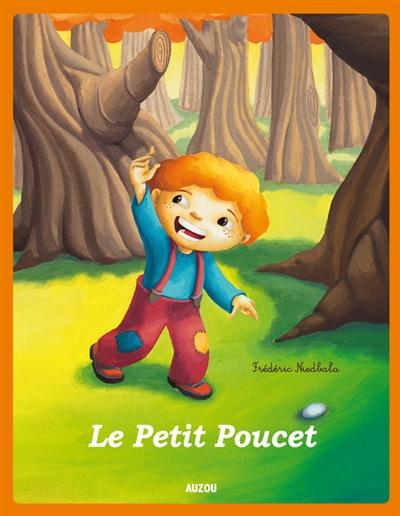 LE PETIT POUCET - NOUVELLE EDITION