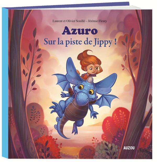 Fleury Jérémie - AZURO  -  SUR LA PISTE DE JIPPY !