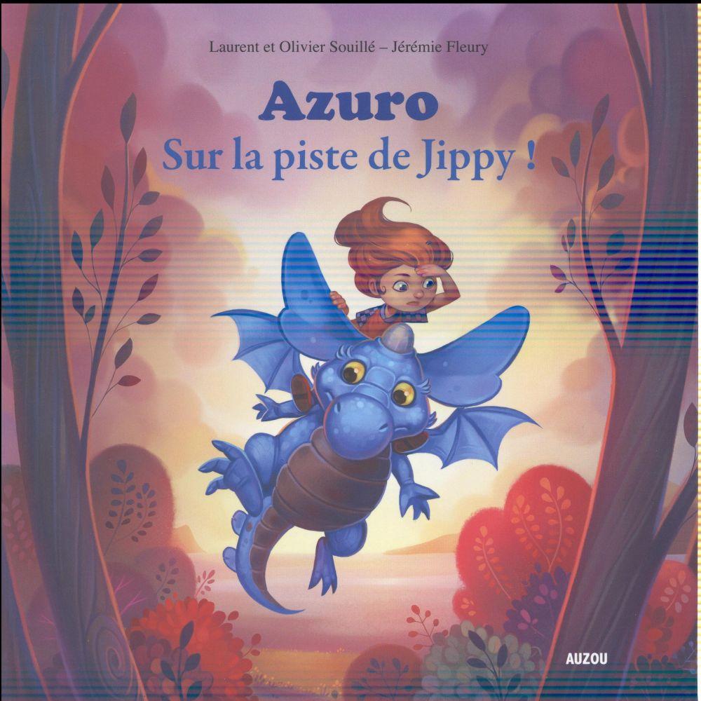AZURO  -  SUR LA PISTE DE JIPPY ! SOUILLE/FLEURY Auzou