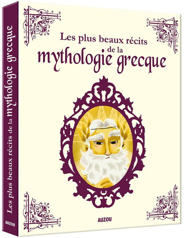 LES PLUS BEAUX RECITS DE LA MYTHOLOGIE GRECQUE ADELE PEDROLA / BARB PHILIPPE AUZOU