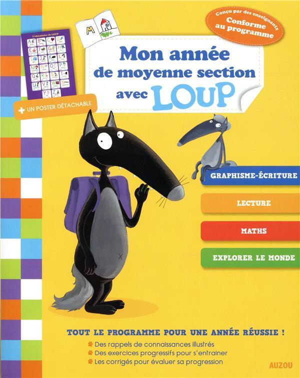 MON ANNEE DE MOYENNE SECTION AVEC LOUP
