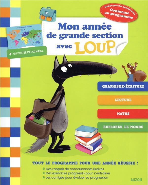 MON ANNEE DE GRANDE SECTION AVEC LOUP