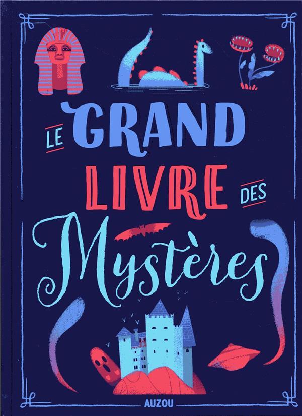 LE GRAND LIVRE DES MYSTERES