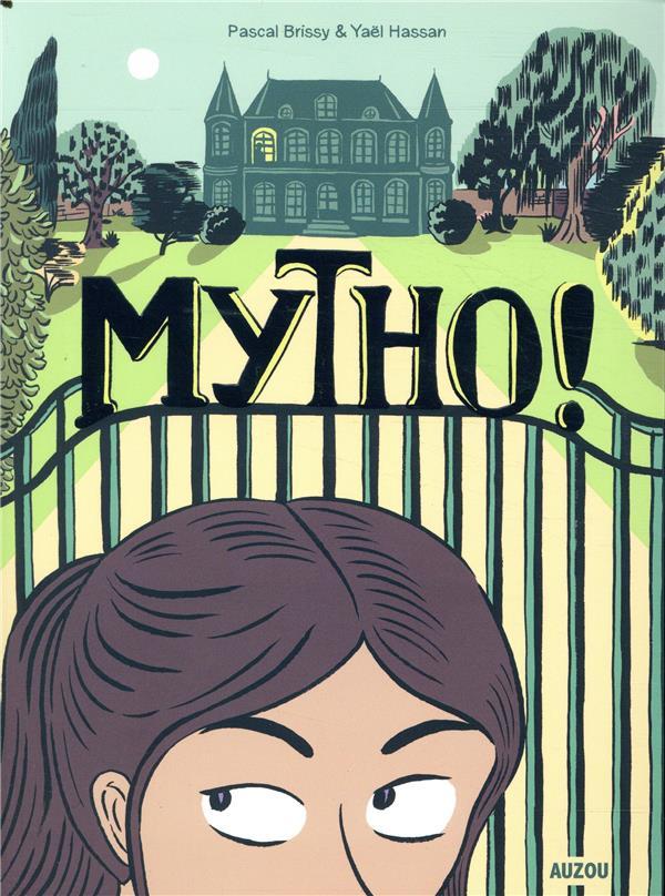 MYTHO ! PASCAL BRISSY/YAEL H PHILIPPE AUZOU