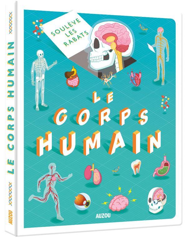 SOULEVE LES RABATS  -  CORPS HUMAIN