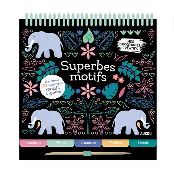 SUPERBES MOTIFS  -  A GRATTER
