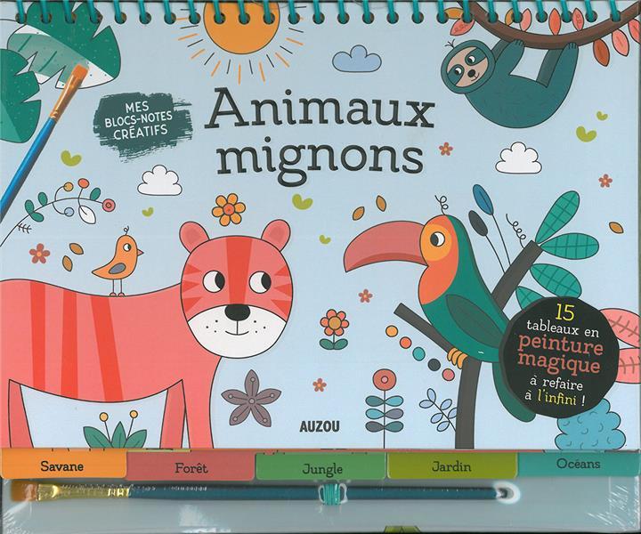 ANIMAUX MIGNONS  -  EN PEINTURE MAGIQUE