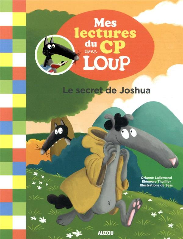 MES LECTURES DU CP AVEC LOUP T.3  -  LE SECRET DE JOSHUA