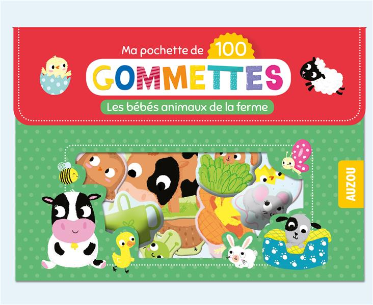 MA POCHETTE DE GOMMETTES  -  LES BEBES ANIMAUX DE LA FERME