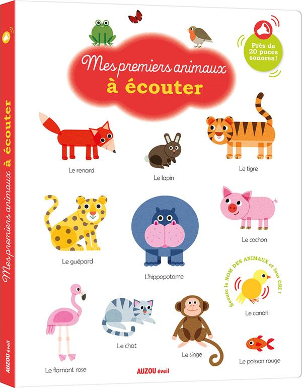 MES PREMIERS ANIMALIERS SONORES  -  MES PREMIERS ANIMAUX A ECOUTER